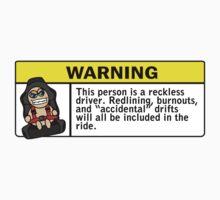 Warning - reckless driver by hoddynoddy