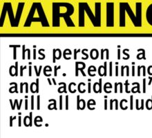 Warning - reckless driver Sticker