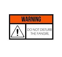 Do Not Disturb the Fangirl by cybercaffeine