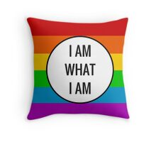 I AM WHAT I AM ~ rainbow Throw Pillow