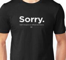 Sorry. Unisex T-Shirt