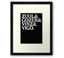 Zuul&Gozer&Vinz&Vigo Framed Print