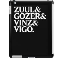 Zuul&Gozer&Vinz&Vigo iPad Case/Skin