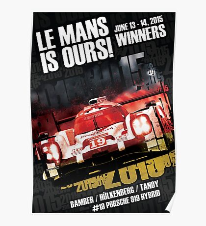 Le Mans Is Ours! Poster