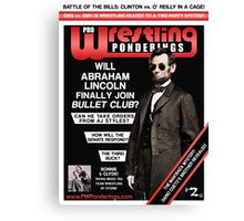 PRO WRESTLING PONDERINGS: LINCOLN EDITION (POSTER) Canvas Print