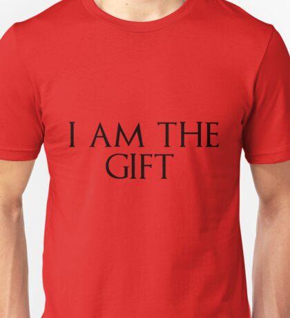 I am the gift Unisex T-Shirt