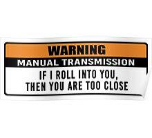 Warning - manual transmission  Poster