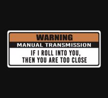 Warning - manual transmission  by hoddynoddy