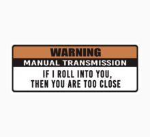 Warning - manual transmission  by hoddynoddy