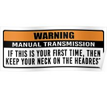Warning - Manual trans 2 Poster