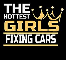 THE HOTTEST GIRLS FIXING CARS by yuantees