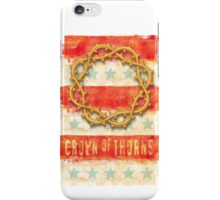 Crown of Thorns  iPhone Case/Skin