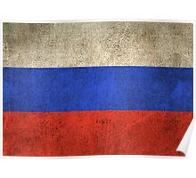 Old and Worn Distressed Vintage Flag of Russia Poster