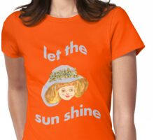 Let the sun shine 2 Womens Fitted T-Shirt