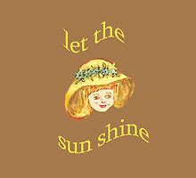Let the sun shine by Thecla Correya