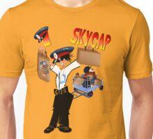 I Skycap! Unisex T-Shirt