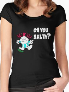 Oh you Salty?? Women's Fitted Scoop T-Shirt