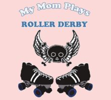 My Mom Plays Roller Derby (Boy) One Piece - Short Sleeve
