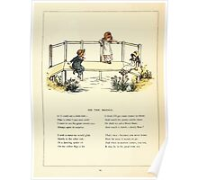 Marigold Garden Pictures and Rhymes Kate Grenaway 1900 0052 On the Bridge Poster