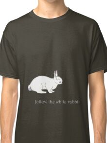follow the white rabbit... Classic T-Shirt
