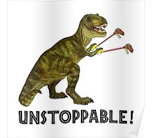 Tyrannosaurus Rex with Grabbers is UnStoppable Poster