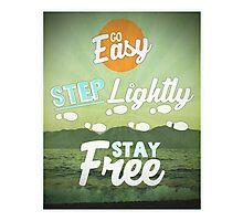 Go Easy... Photographic Print