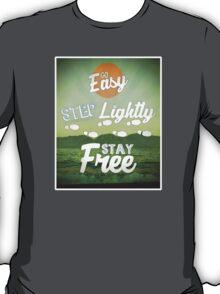 Go Easy... T-Shirt