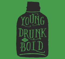 Young, Drunk and Bold Baby Tee