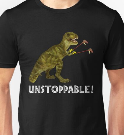 Tyrannosaurus Rex with Grabbers is UnStoppable 2 Unisex T-Shirt