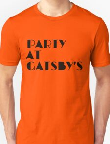 Party at Gatsby's T-Shirt