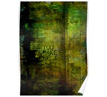 You Make Me Think Im Better Poster