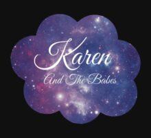 Karen and The Babes (White Font) T-Shirt