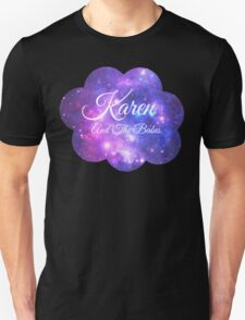 Karen and The Babes (White Font) Unisex T-Shirt