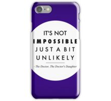 It's Not Impossible iPhone Case/Skin