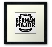 World's Best And Most Humble German Major Framed Print