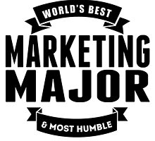 World's Best And Most Humble Marketing Major by GiftIdea