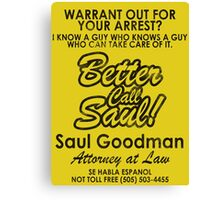 Who You Gonna Call? (Breaking Bad, Better Call Saul) Canvas Print
