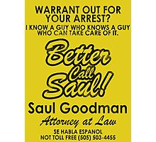 Who You Gonna Call? (Breaking Bad, Better Call Saul) Photographic Print