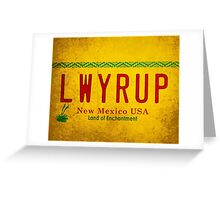 LWYRUP (Breaking Bad, Better Call Saul) Greeting Card