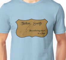 The fastest tailor in the land Unisex T-Shirt