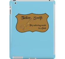 The fastest tailor in the land iPad Case/Skin