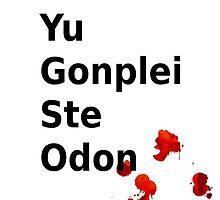 Yu Gonplei ste odon blood by Naniecraft