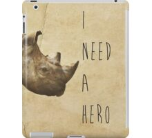 I Need A Hero iPad Case/Skin