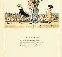 Marigold Garden Pictures and Rhymes Kate Grenaway 1900 0033 On the Wall Top by wetdryvac