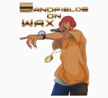 Sandfields on Wax Rapper T-Shirt by jay007