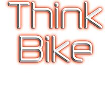 BIKE, BICYCLE, CYCLING, CYCLE, MOTORBIKE, Think Bike!, red by TOM HILL - Designer
