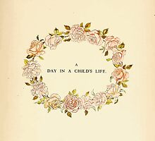 A Day in a Child's Life Myles Birket Foster and Kate Greenaway 1881 0009 Title Plate by wetdryvac