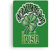 Saint Patrick's Day, Irish, Eire, Ireland, USA, Lucky Clover Canvas Print