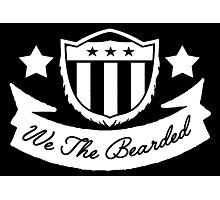 We The Bearded Photographic Print