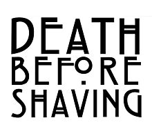 Death Before Shaving Photographic Print